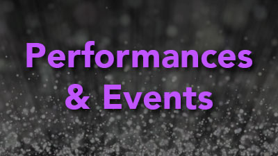 Performances and Events
